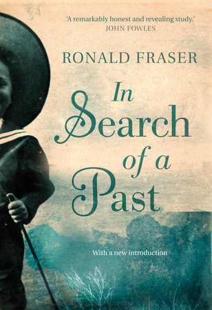 In Search of a Past by Ronald Fraser