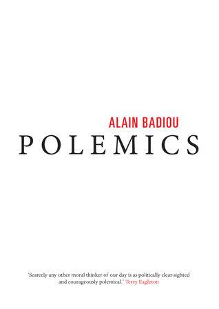 Polemics by Alain Badiou