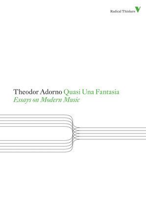 Quasi Una Fantasia by Theodor Adorno