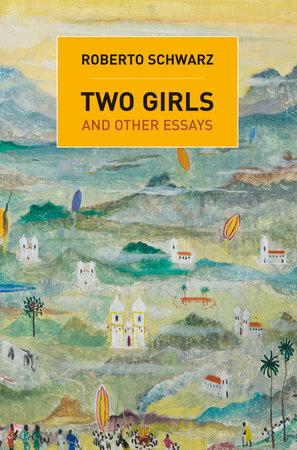Two Girls by Roberto Schwarz