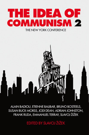 The Idea of Communism 2 by