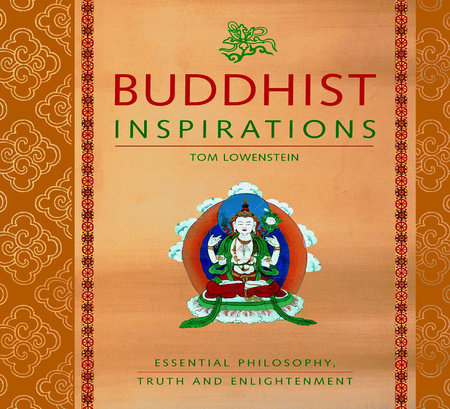 Buddhist Inspirations by Tom Lowenstein
