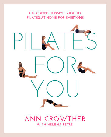 Pilates for You by Ann Crowther