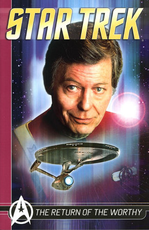 Star Trek Comics Classics: The Return Of The Worthy by Peter David, Bill Mumy, J. Michael Straczynski and Howard Weinstein