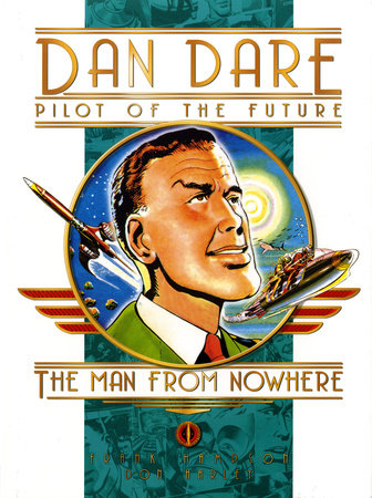 Classic Dan Dare: The Man From Nowhere by Frank Hampson