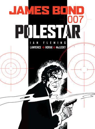 James Bond: Polestar by Ian Fleming and Jim Lawrence