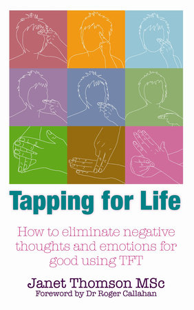 Tapping for Life by Janet Thomson, MSC