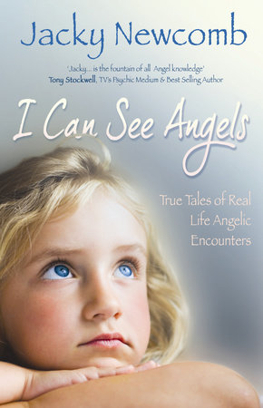 I Can See Angels by Jacky Newcomb