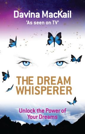 The Dream Whisperer by Davina Mackail