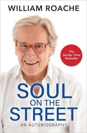 Soul on the Street by William Roache
