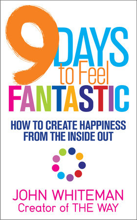 9 Days to Feel Fantastic by John Whiteman