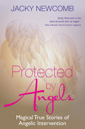 Protected by Angels by Jacky Newcomb