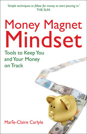 Money Magnet Mindset by Marie Carlyle