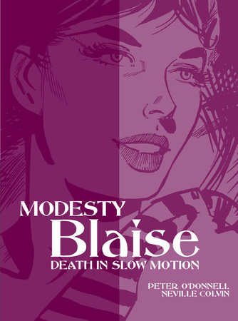 Modesty Blaise: Death in Slow Motion by Peter O'Donnell