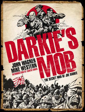 Darkie's Mob: The Secret War of Joe Darkie by John Wagner