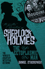 The Further Adventures of Sherlock Holmes: The Ectoplasmic Man