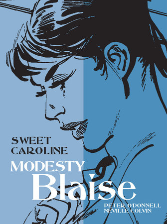 Modesty Blaise: Sweet Caroline by Peter O'Donnell