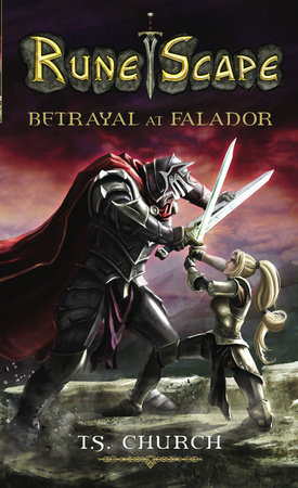 RuneScape: Betrayal  at Falador by T. S. Church