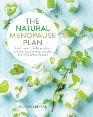 The Natural Menopause Plan by Maryon Stewart