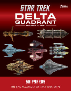 Star Trek Shipyards: The Delta Quadrant Vol. 2 - Ledosian to Zahl