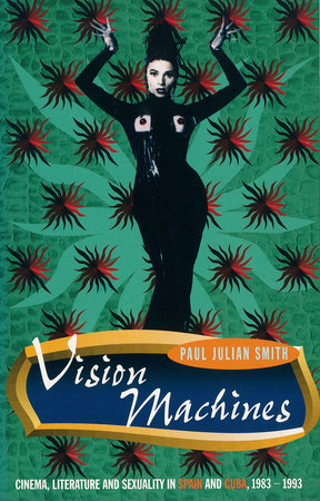 Vision Machines by Paul Julian Smith