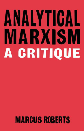 Analytical Marxism by Marcus Roberts