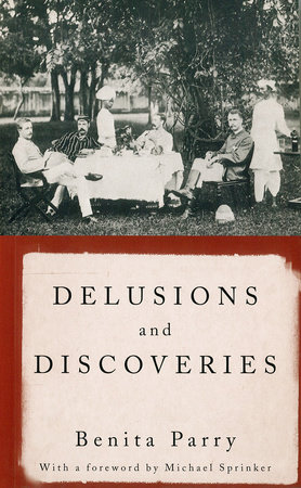 Delusions and Discoveries by Benita Parry