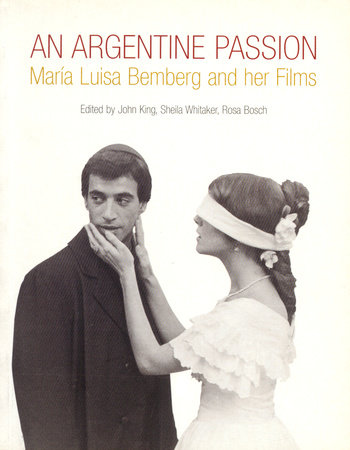 An Argentine Passion by John King