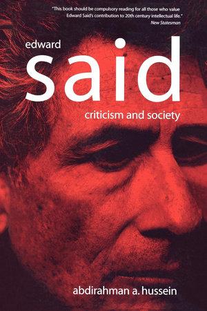 Edward Said by Abdirahman A. Hussein