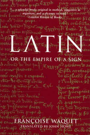 Latin by Francoise Waquet