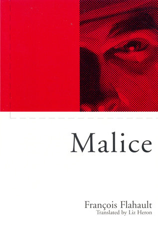 Malice by Francois Flahault