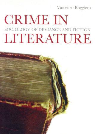 Crime in Literature by Vincenzo Ruggiero