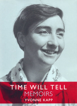 Time Will Tell by Yvonne Kapp