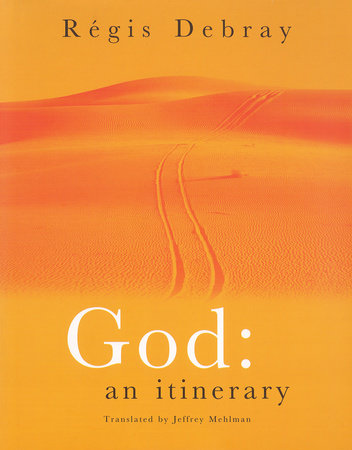 God by Regis Debray