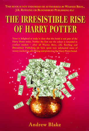 The Irresistible Rise of Harry Potter by Andrew Blake