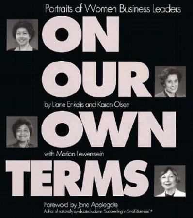 On Our Own Terms by Liane Enkelis, Karen Olsen and Marion Lewenstein