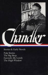 Raymond Chandler: Stories & Early Novels (LOA #79)