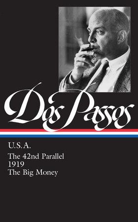 John Dos Passos: U.S.A. (LOA #85) by John Dos Passos