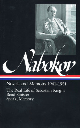 Vladimir Nabokov: Novels and Memoirs 1941-1951 (LOA #87) by Vladimir Nabokov