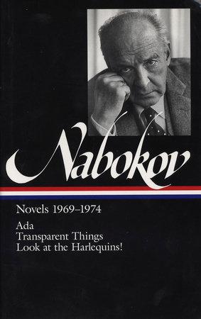 Vladimir Nabokov: Novels 1969-1974 (LOA #89) by Vladimir Nabokov