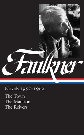 William Faulkner: Novels 1957-1962 (LOA #112) by William Faulkner