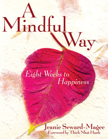 A Mindful Way by Jeanie Seward Magee