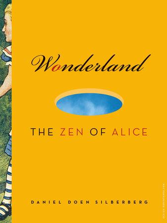 Wonderland by Daniel Doen Silberberg