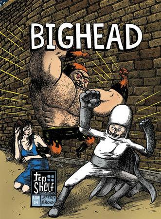 Bighead by Jeffrey Brown