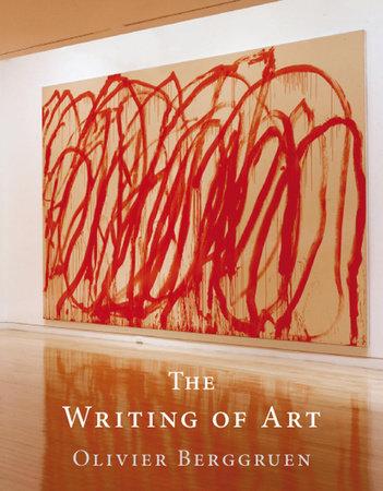 The Writing of Art by Olivier Berggruen