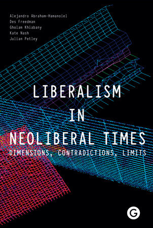 Liberalism in Neoliberal Times by