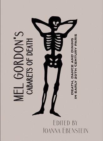 Cabarets of Death by Mel Gordon