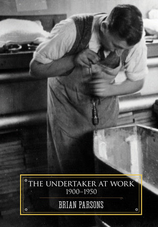 The Undertaker at Work by Brian Parsons