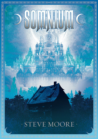 Somnium, revised and expanded edition by Steve Moore