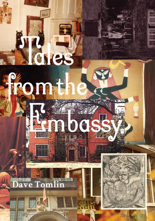Tales from the Embassy by Dave Tomlin